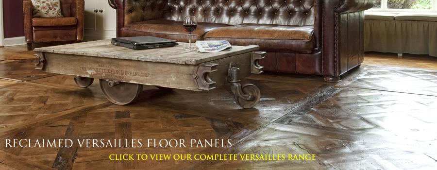 reclaimed Versailles Flooring London